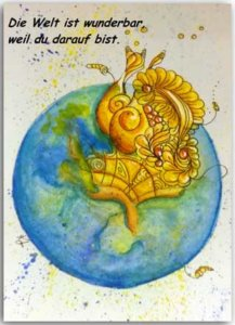 Postkarte Die Welt ist wunderbar
