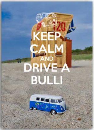 Keep calm and drive a bulli Postcards